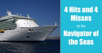 4 Hits and 4 Misses on the Navigator of the Seas